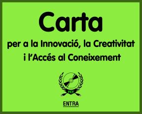 Carta per a la Innovació la Creativitat y l'Accéss al Coneixement