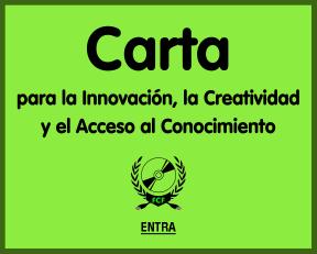 Carta por la Innovación la Creatividad y el Acceso al Conocimiento